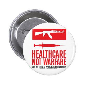 Healthcare NOT Warfare Pinback Button