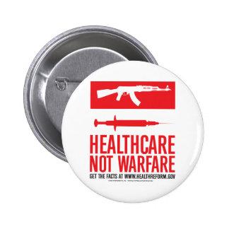 Healthcare NOT Warfare Pinback Buttons