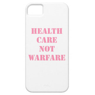 Healthcare Not Warfare Pink Case For The iPhone 5