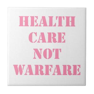Healthcare Not Warfare Pink Ceramic Tile