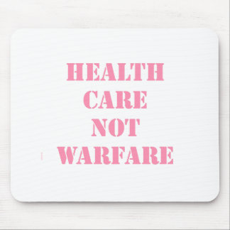 Healthcare Not Warfare Pink Mouse Pad
