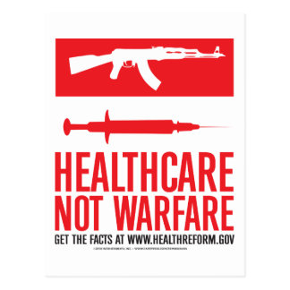 Healthcare NOT Warfare Post Card