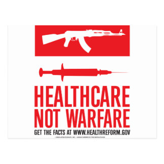Healthcare NOT Warfare Postcard
