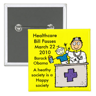 HEALTHCARE PASSES PINBACK BUTTONS