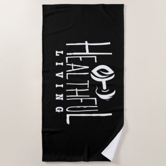 Healthful Living Beach Towel