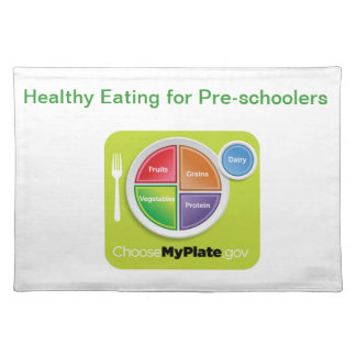 Healthy Eating for Pre-schoolers Place Mats