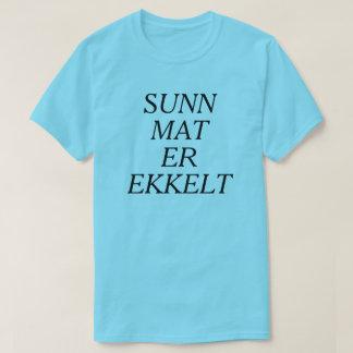 Healthy food is disgusting in Norwegian blue T-Shirt