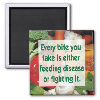 Healthy food quote feeding disease or fighting magnet
