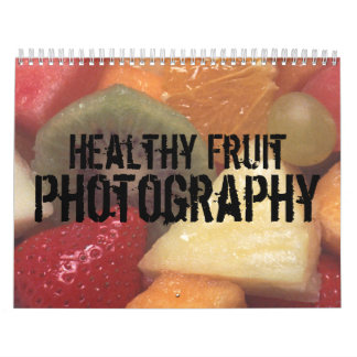 Healthy Fruit Photography Calendar