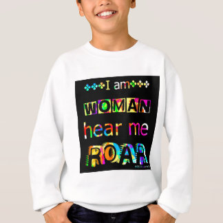 hear me roar sweatshirt