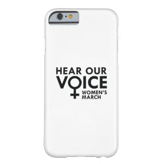 Hear Our Voice Barely There iPhone 6 Case