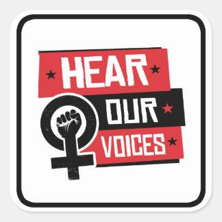 Hear Our Voices --  Square Sticker