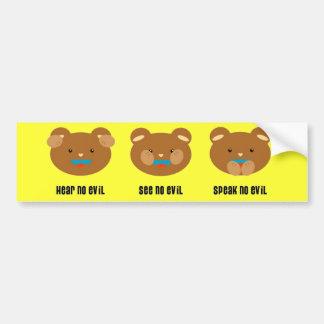 Hear, See, Speak no evil bumper sticker