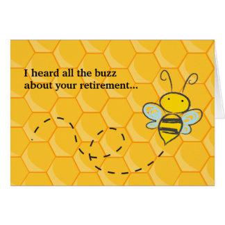 Heard all the Buzz Cute Bee Retirement Card
