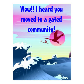 """""""Heard you moved to a gated community"""" postcard"""
