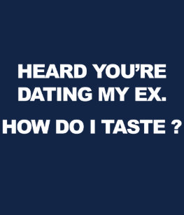youre dating my ex