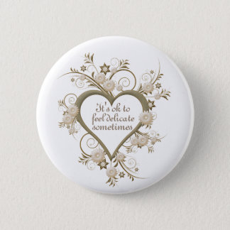 Heart and Flowers with Reassurance Quote 6 Cm Round Badge