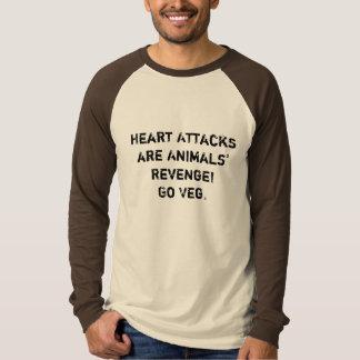 Heart Attacks are Animals' Revenge! Go Veg. Tshirts