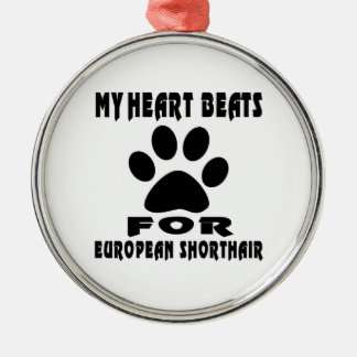 Heart Beat For EUROPEAN SHORTHAIR Silver-Colored Round Decoration
