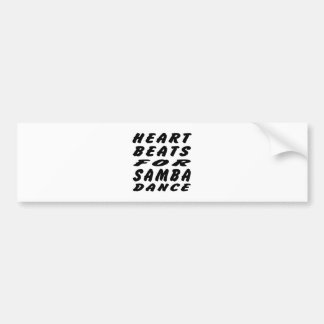 Heart Beats For Samba Dance Car Bumper Sticker