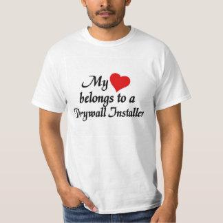 Heart belongs to a Drywall Installer T-Shirt