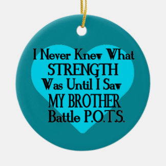 Heart/I Never Knew...Brother...P.O.T.S. Ceramic Ornament