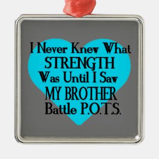Heart/I Never Knew...Brother...P.O.T.S. Metal Ornament