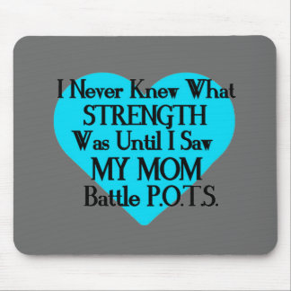 Heart/I Never Knew...Mom...P.O.T.S. Mouse Pad