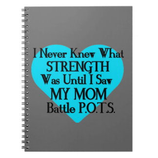 Heart/I Never Knew...Mom...P.O.T.S. Notebook