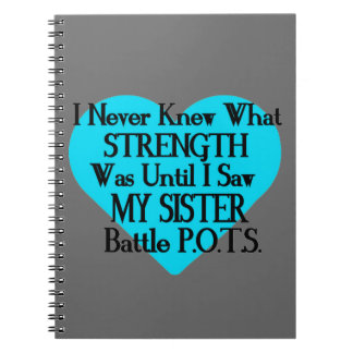 Heart/I Never Knew...Sister...P.O.T.S. Notebook