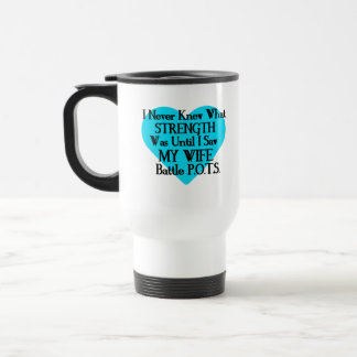 Heart/I Never Knew...Wife...P.O.T.S. Travel Mug