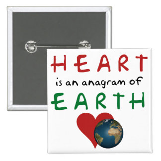 Heart is Earth anagram 15 Cm Square Badge