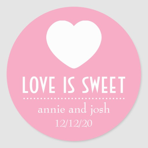 Heart Love Is Sweet Labels (Pink) Round Stickers