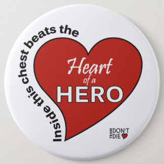 Heart of a Hero Button - White background