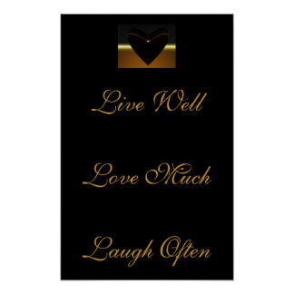 heart saying: live well, love much, laugh often poster