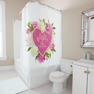 Heart with peones Mom I Love You Shower Curtain
