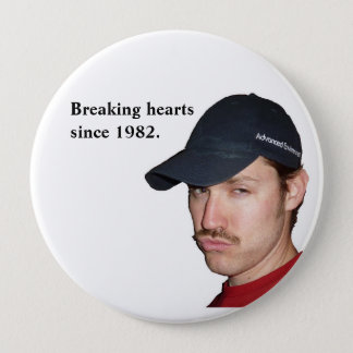 Heartbreaker 10 Cm Round Badge