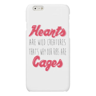 Hearts are Wild Creatures - Inspirational Quote