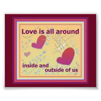 Hearts Art with Love is All Around Quote Photo Print