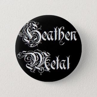 Heathen Metal! 6 Cm Round Badge