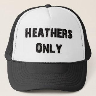 Heathers Only Trucker Hat