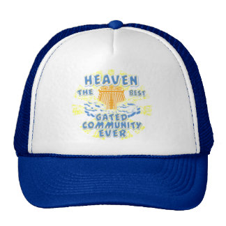 Heaven Best Gated Community Hat