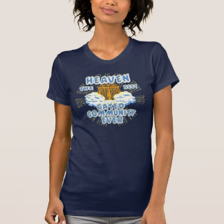 Heaven Best Gated Community T-Shirt