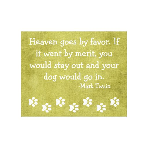Heaven for Dogs-Mark Twain Quote Gallery Wrap Canvas