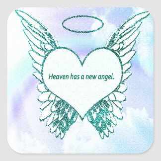 Heaven has a New Angel Square Sticker