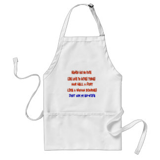 """Heaven has no rage like love to hatred turned "", Standard Apron"
