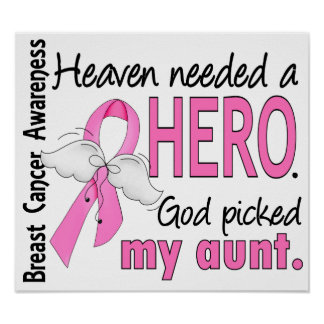 Heaven Needed A Hero Aunt Breast Cancer Poster