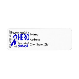 Heaven Needed a Hero Colon Cancer Husband Return Address Label
