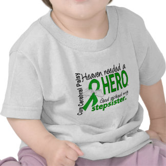 Heaven Needed a Hero CP Stepsister Tee Shirts
