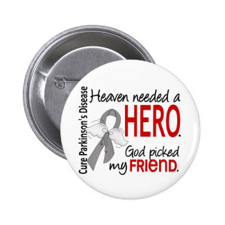 Heaven Needed a Hero Friend Parkinson's 6 Cm Round Badge